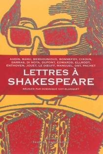 Lettres à Shakespeare -