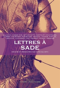 Lettres à Sade -