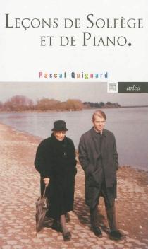 Leçons de solfège et de piano - PascalQuignard