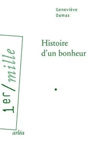 Histoire d'un bonheur - GenevièveDamas