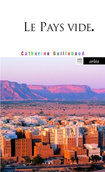 Le pays vide - CatherineGuillebaud