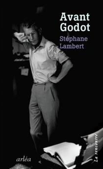 Avant Godot - StéphaneLambert