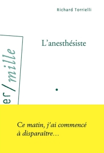 L'anesthésiste - Richard Torrielli