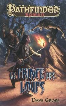 Le prince des loups - DaveGross