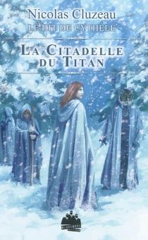 Le dit de Cythèle - NicolasCluzeau