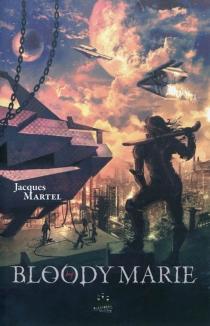Bloody Marie - JacquesMartel