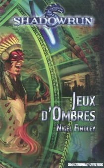 Jeux d'ombres - Nigel D. Findley