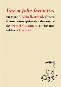 Une si jolie fermette - AlainBertrand
