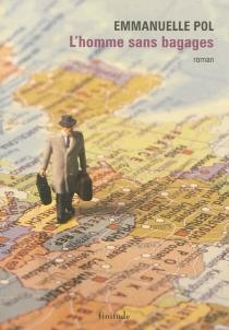 L'homme sans bagages - EmmanuellePol