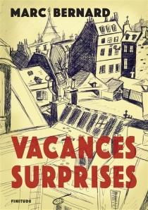 Vacances-surprises - MarcBernard