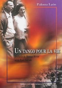 Un tango pour la vie : de l'Espagne au Limousin : récit - PalomaLeon