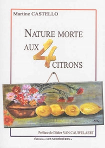 Nature morte aux quatre citrons - Martine Castello