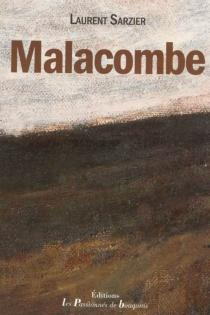 Malacombe - LaurentSarzier