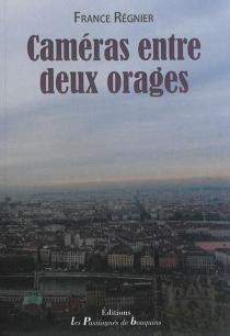 Caméras entre deux orages - FranceRegnier