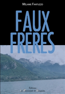 Faux frères - MélanieFantuzzo