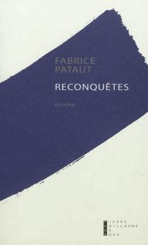 Reconquêtes - FabricePataut
