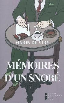 Mémoires d'un snobé - Marin deViry