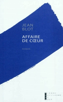 Affaire de cœur - Jean Blot