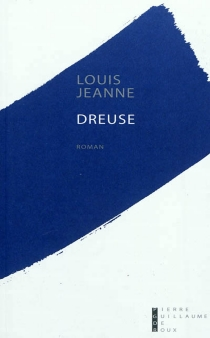 Dreuse - Louis Jeanne
