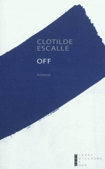 Off - Clotilde Escalle