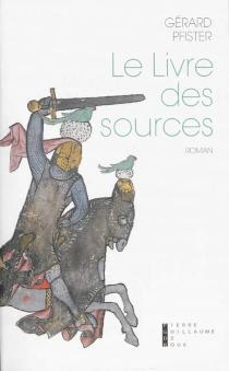 Le livre des sources - GérardPfister