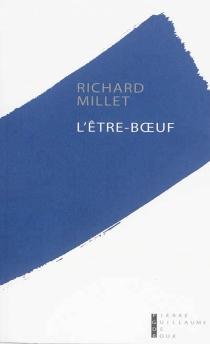 L'être-boeuf - RichardMillet