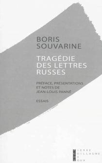Tragédie des lettres russes : essais - BorisSouvarine