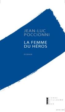 La femme du héros - Jean-PierrePoccioni