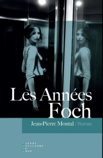Les années Foch - Jean-PierreMontal