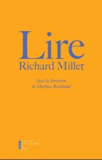 Lire Richard Millet -