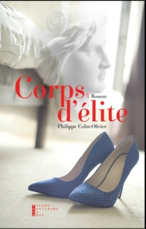 Corps d'élite - Philippe Colin-Olivier