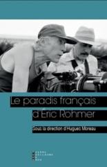 Le paradis français d'Eric Rohmer -