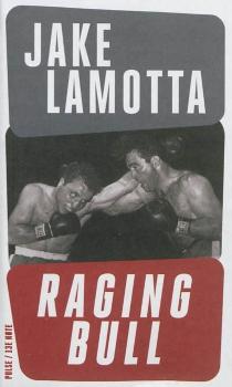 Raging Bull - JakeLa Motta