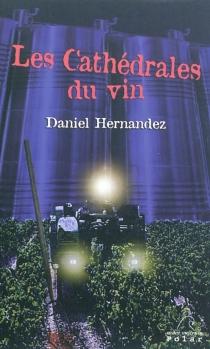 Les cathédrales du vin - DanielHernandez