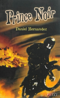 Prince noir : polar - DanielHernandez