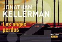 Les anges perdus - Jonathan Kellerman