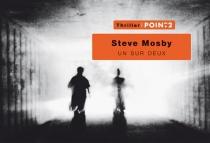 Un sur deux : thriller - SteveMosby