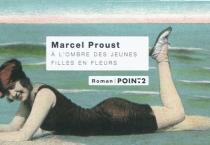 A l'ombre des jeunes filles en fleurs : texte intégral - MarcelProust