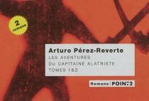 Les aventures du capitaine Alatriste : tomes 1et2 - ArturoPérez-Reverte