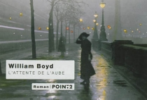 L'attente de l'aube - William Boyd