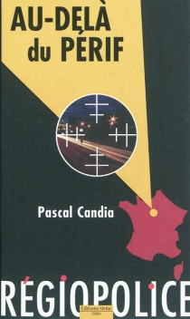 Au-delà du périf - PascalCandia