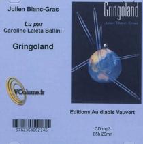 Gringoland - JulienBlanc-Gras