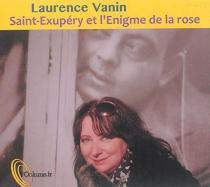 Saint-Exupéry et l'énigme de la rose - BrigitteLascombe