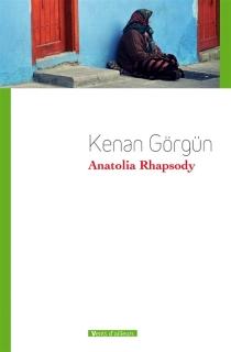 Anatolia rhapsody - KenanGörgün