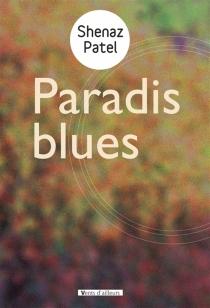 Paradis blues - ShenazPatel