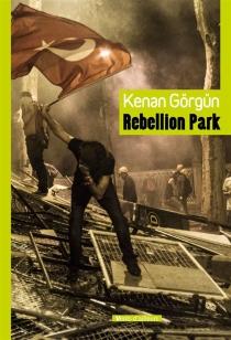Rebellion Park - KenanGörgün