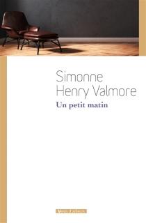 Un petit matin... - SimonneHenry-Valmore