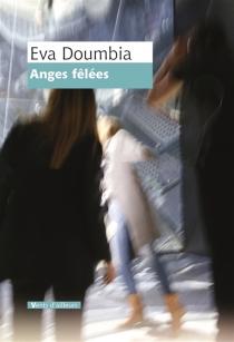 Anges fêlées - EvaDoumbia