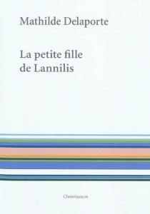 La petite fille de Lannilis - MathildeDelaporte