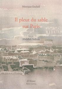 Il pleut du sable sur Paris - MoniqueEnckell